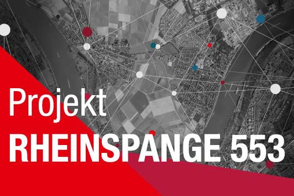 Projekt Rheinspange 553